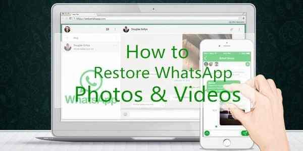 Feasibility of Getting WhatsApp Photos Videos back