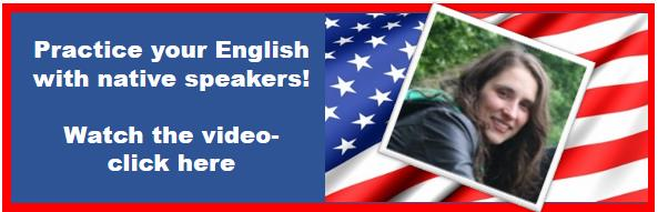 Practice Your English with Native Speakers! Watch the Video Here