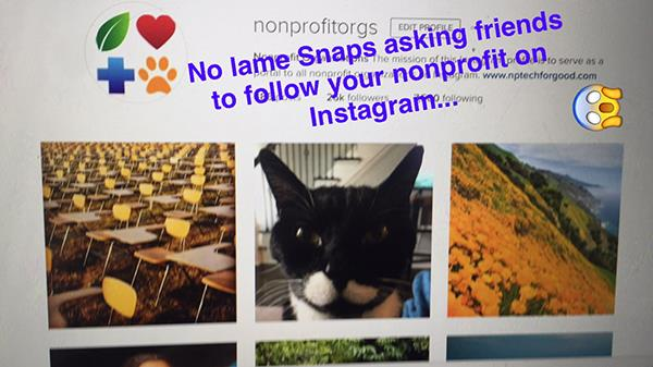 lame snaps on snapchat nonprofit best practices
