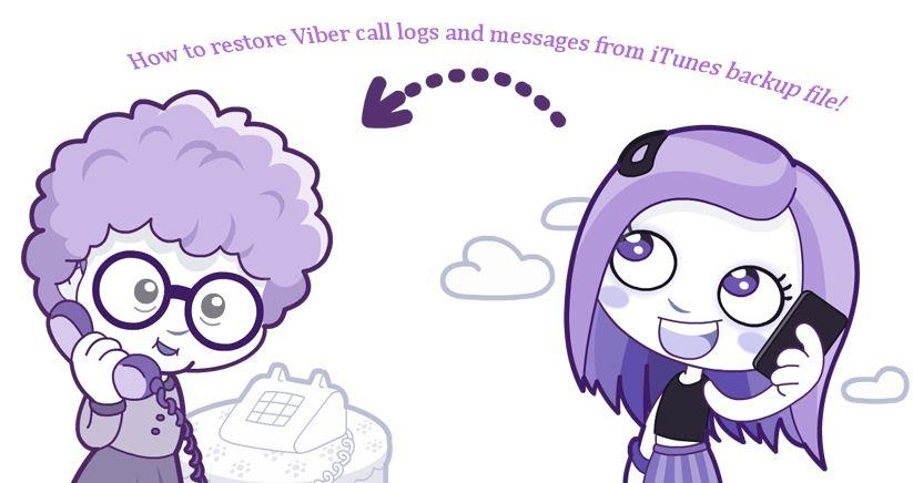 how to recover Viber messages call history from iTunes backup file
