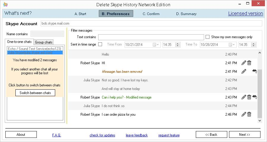 Delete Skype History Network Edition. Edit or remove one-to-one or group messages