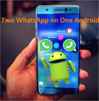 Use Two WhatsApp Accounts on One Android Device