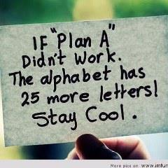 "Stay Cool Love WhatsApp DP for If ""Plan A"" didn't work. The alphabet has 24 more letters too"