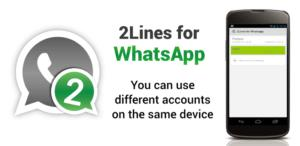 Use Dual Whatsapp On Single Mobile 2 lines