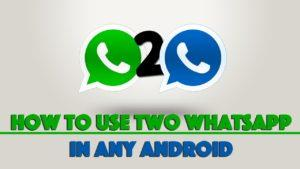 Use Dual Whatsapp On Single Mobile 3