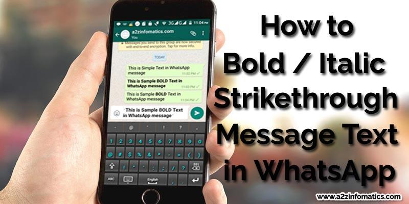 howto bold italic strikethrough message text in whatsapp
