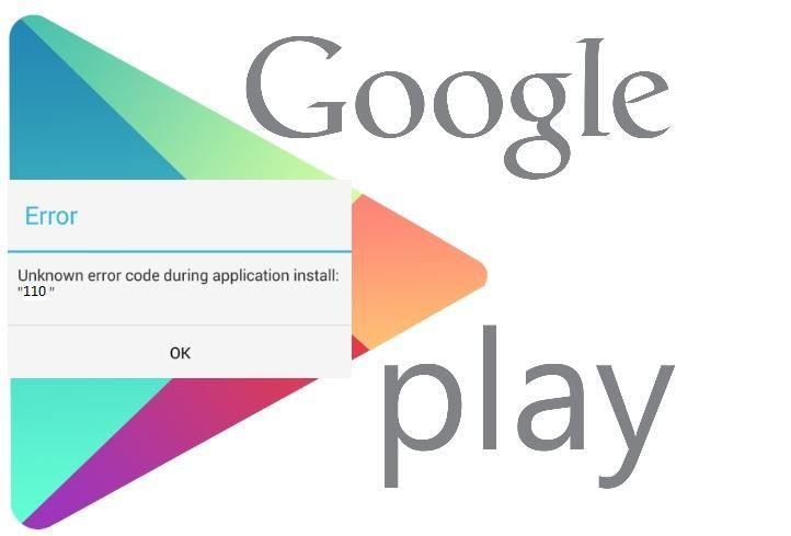 Google Play Store Error 110 (Unknown Error Code 110)