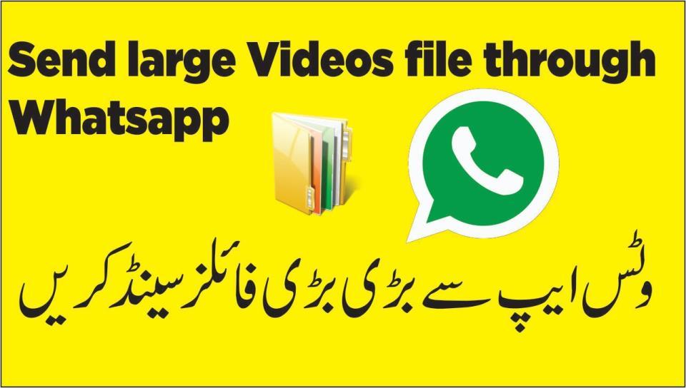 Send large video on whatsapp