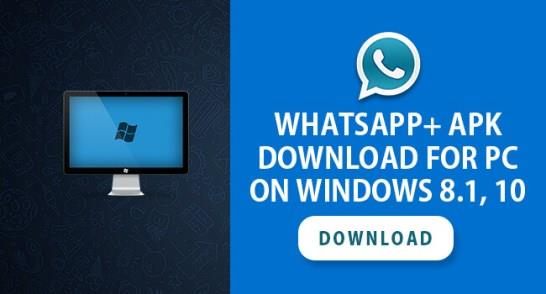 download whatsapp plus apk on pc windows and mac