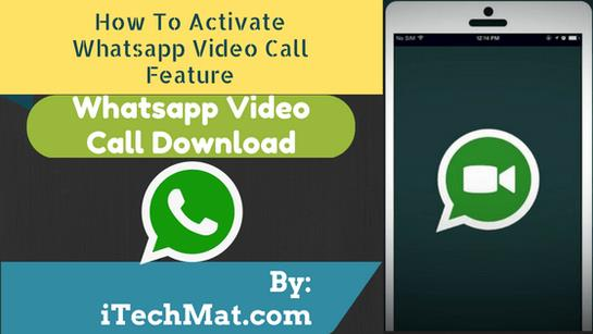 How-to-Activate-Latest-WhatsApp-Video-Calling-Download-Free-Apk