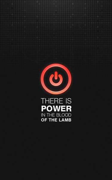 Power in the Blood of the Lamb