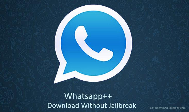 Whatsapp++ iPA iOS 11 Download Free for iPhone, iPad no Jailbreak and No computer. Whtsapp++ Features iOS 11, iOS 10 Cydia Without Jailbreak 2017