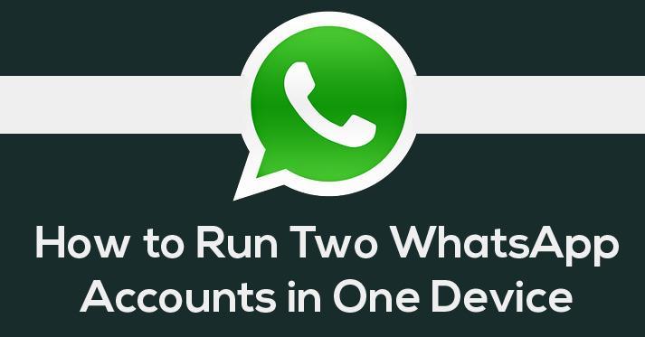 Run Two Whatsapp Accounts