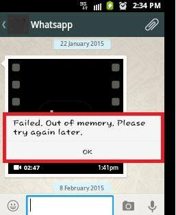 Whatsapp Failed out of memory please try again later error